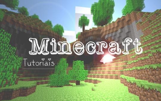 Minecraft Tutoriais